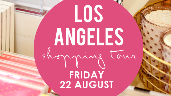 Adore Shopping Tour – Los Angeles