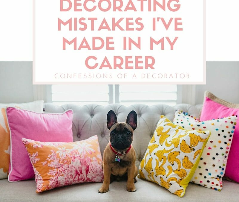 Decorating Mistakes I've Made