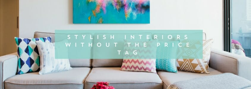 Stylish interiors without the price tag