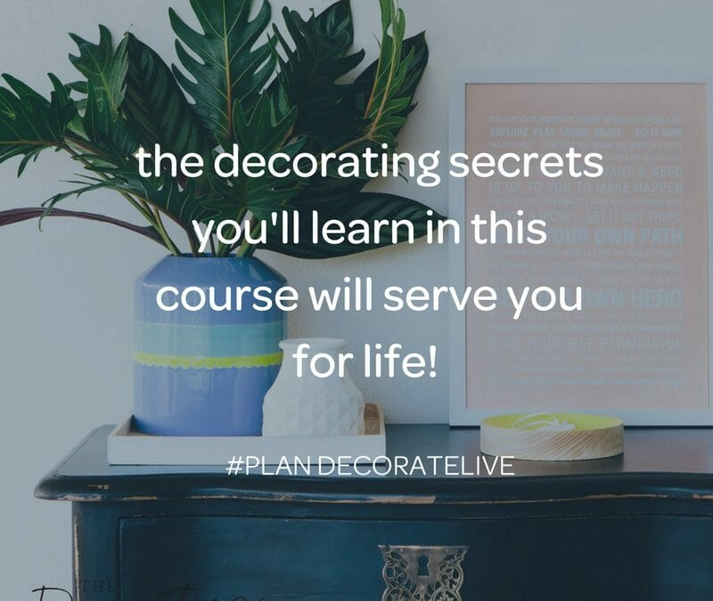 Learn my decorating secrets in 6 weeks
